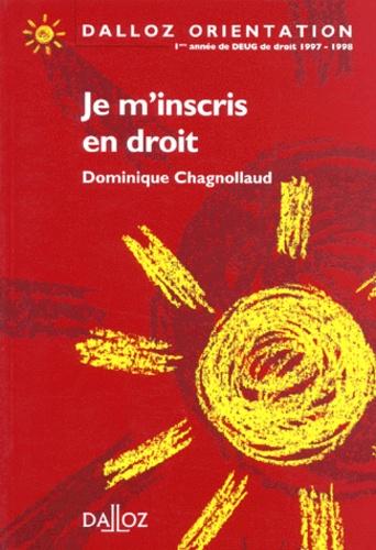 Dominique Chagnollaud - Je m'inscris en droit.