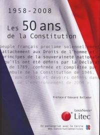 Dominique Chagnollaud - Les 50 ans de la constitution - 1958-2008.