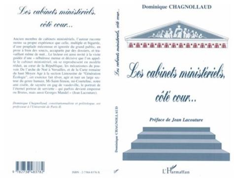 Dominique Chagnollaud - Les cabinets ministériels côté cour.