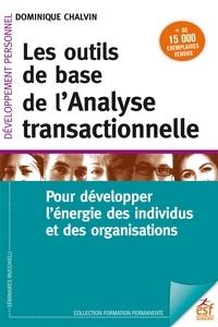 Téléchargement gratuit joomla ebook pdf Les outils de base de l'analyse transactionnelle  - Pour développer l'énergie des individus et des organisations par Dominique Chalvin 9782710137382 (French Edition) MOBI