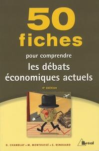 Dominique Chamblay et Marc Montoussé - 50 fiches pour comprendre les débats économiques actuels.