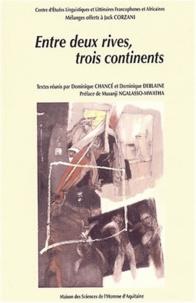 Entre deux rives, trois continents - Mélanges offerts à Jack Corzani à linitiative du CELFA.pdf