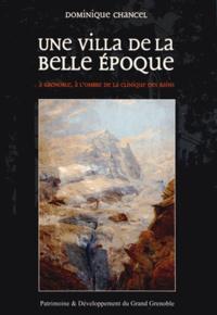 Dominique Chancel - Une villa de la belle époque à Grenoble, à l'ombre de la clinique des Bains - La villa Demenjon-Douillet et son bowling privé orné de paysages d'Edouard Brun.