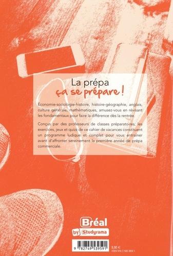 Le cahier de vacances pour les écoles de commerce. Du Bac vers la prépa commerciale ECE, ECS, ECT  Edition 2020
