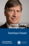 Dominique Charpin - Comment peut-on être assyriologue ?.