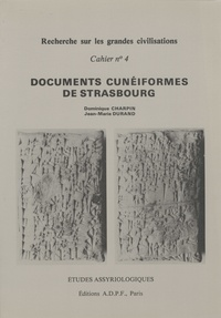 Dominique Charpin et Jean-Marie Durand - Documents cunéiformes de Strasbourg conservés à la Bibliothèque Nationale et Universitaire - Tome 1, Autographies.