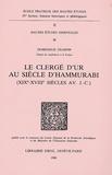 Dominique Charpin - Le clergé d'Ur au siècle d'Hammurabi (XIXe-XVIIIe siècles av. J-C.).