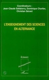 Dominique Chartier et Jean-Claude Sallaberry - L'enseignement des sciences en alternance.