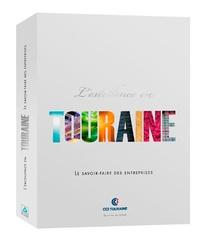 Dominique Charton et Cécile Delatouche - L'excellence en Touraine - Le savoir-faire des entreprises.