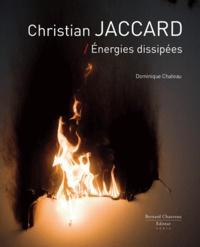 Dominique Chateau - Christian Jaccard - Energies dissipées.