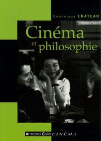 Dominique Château - Cinéma et philosophie.