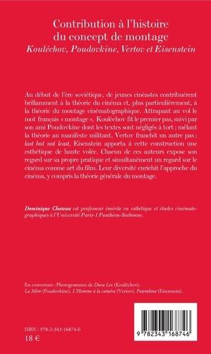 Contribution à l'histoire du concept de montage. Kouléchov, Poudovkine, Vertov et Eisenstein