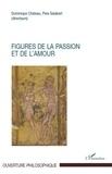 Dominique Château et  Père Salabert - Figures de la passion et de l'amour.