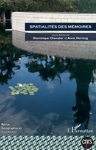 Dominique Chevalier et Anne Hertzog - Géographie et Cultures N° 105, printemps 20 : Spatialités des mémoires.