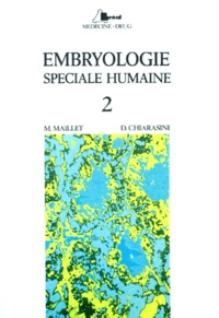 Openwetlab.it EMBRYOLOGIE. Tome 2, Embryologie spéciale humaine Image