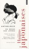 Dominique Chipot et Makoto Kemmoku - Du rouge aux lèvres - Haïjins japonaises, anthologie.