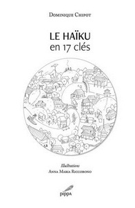 Dominique Chipot - Le haiku en 17 cles.