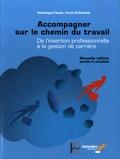 Dominique Clavier et Annie Di Domizio - Accompagner sur le chemin du travail - De l'insertion professionnelle à la gestion de carrière. 1 DVD