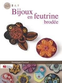 Dominique Clavreul - Bijoux en feutrine brodée.