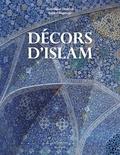 Dominique Clévenot et Gérard Degeorge - Décors d'islam.