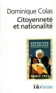 Citoyenneté et nationalité - Dominique Colas |