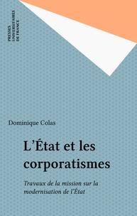Dominique Colas - L'État et les corporatismes.