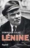 Dominique Colas - Lénine politique.