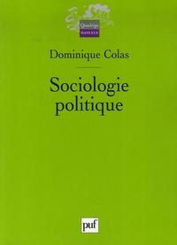 Dominique Colas - Sociologie politique.