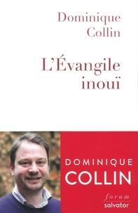 Ebook pour le téléchargement d'ipad L'Evangile inouï MOBI 9782706718366 in French par Dominique Collin
