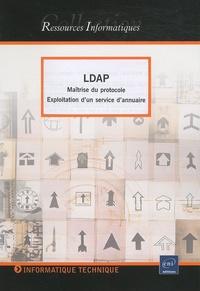 Dominique Colombani - LDAP - Maîtrise du protocole - Exploitation d'un service d'annuaire.