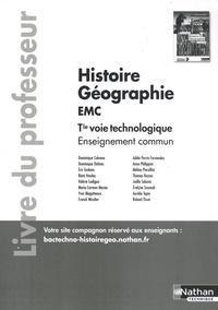 Dominique Colonna et Dominique Delmas - Histoire Géographie EMC Tle voie technologique Enseignement commun - Livre du professeur.