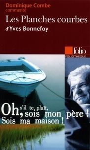Dominique Combe - Les Planches Courbes d'Yves Bonnefoy.