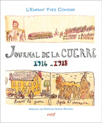 Dominique Congar et Yves Congar - Journal de la guerre 1914-1918.