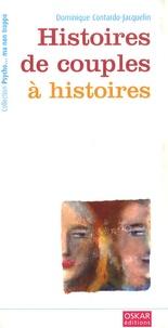 Dominique Contardo-Jacquelin - Histoires de couples à histoires.