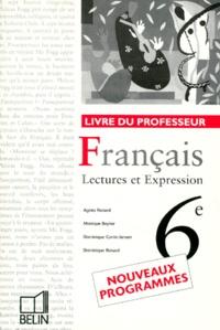 Francais 6eme Lectures Et Expression Livre Du Professeur