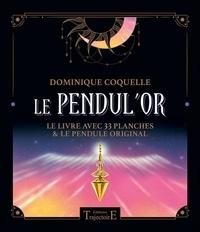 Dominique Coquelle - Le pendul'or - 33 planches.