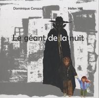 Dominique Corazza et Helen Hill - Le géant de la nuit.