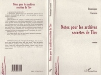 Dominique Corazza - Notes pour les archives secrètes de Tlov.