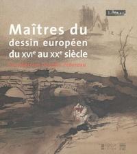 Dominique Cordellier et Louis-Antoine Prat - Maîtres du dessin européen du XVIe au XXe siècle - La collection Georges Pébereau.