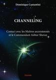 Dominique Costantini - Channeling - Contact avec les maîtres ascensionnés et le commandant Ashtar Sheran.