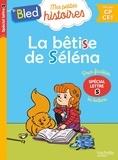 Dominique Costes et Damien Dufreney - La bêtise de Séléna - Spécial lettre s.