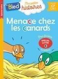 Dominique Costes et Céline Théraulaz - Menace chez les canards - Spécial lettre c.