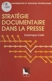 Dominique Cotte - Stratégie documentaire dans la presse.