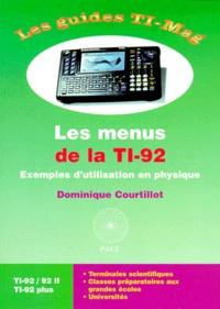 LES MENUS DE LA TI-92 . Exemples d'utilisation en physique - Dominique Courtillot | Showmesound.org