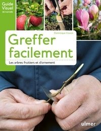 Télécharger Google Books isbn Greffer facilement  - Les arbres fruitiers et d'ornement 9782841389032