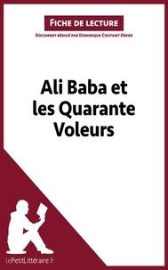 Dominique Coutant-Defer - Ali Baba et les quarante voleurs - Fiche de lecture.