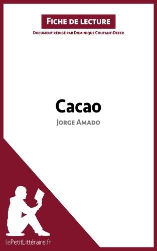Dominique Coutant-Defer - Cacao de Jorge Amado - Fiche de lecture.