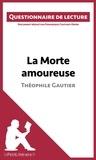 Dominique Coutant-Defer et  lePetitLittéraire.fr - La Morte amoureuse de Théophile Gautier - Questionnaire de lecture.