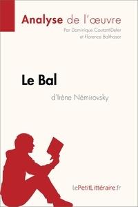 Dominique Coutant-Defer et  Florence Balthasar - Le Bal d'Irène Némirovsky (Analyse de l'oeuvre) - Comprendre la littérature avec lePetitLittéraire.fr.