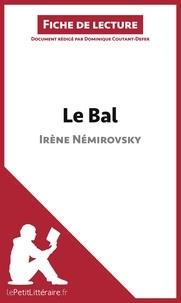 Dominique Coutant-Defer - Le bal de Irène Némirovski - Fiche de lecture.